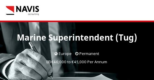 Marine Superintendent (Tug) - Navis Consulting